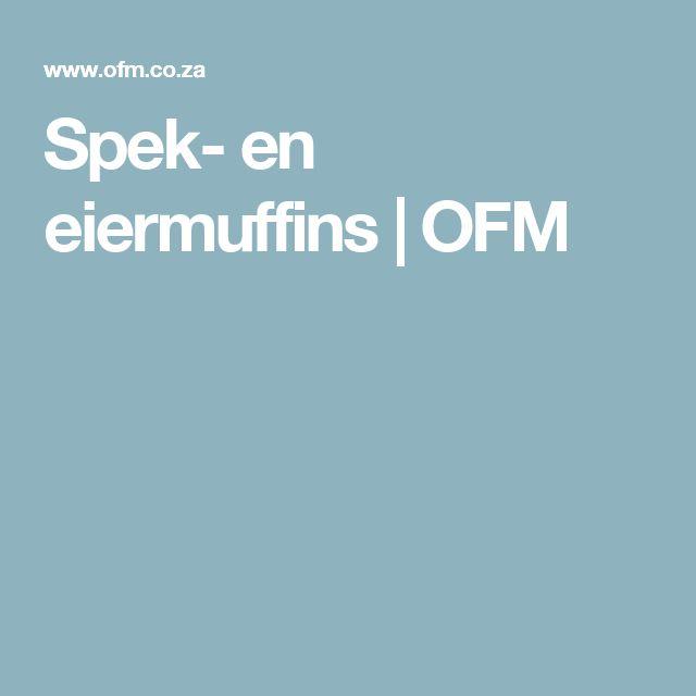 Spek- en eiermuffins   OFM