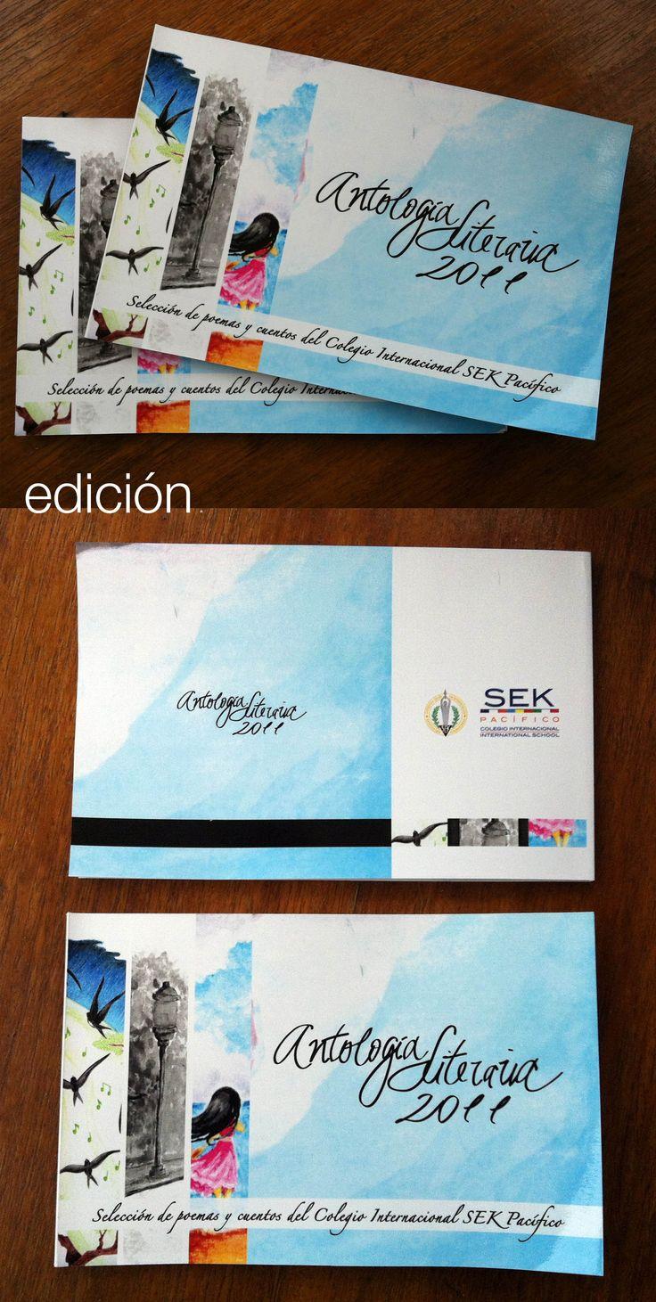 Diseño y edición de Antología Literaria para Colegio SEK Pacífico de #Concón