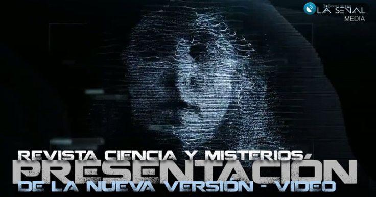 Presentamos la nueva REVISTA CIENCIA Y MISTERIOS [video]