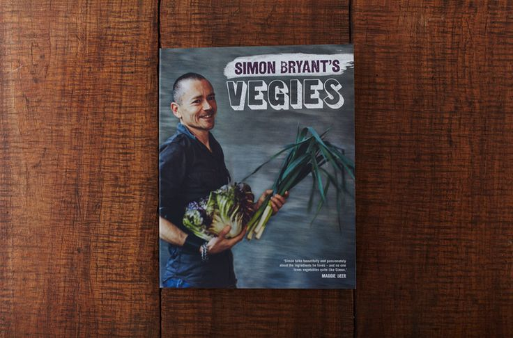 Simon Bryant's Vegies | Lantern. Simon Bryan's first book, with oodles of pulse recipes.