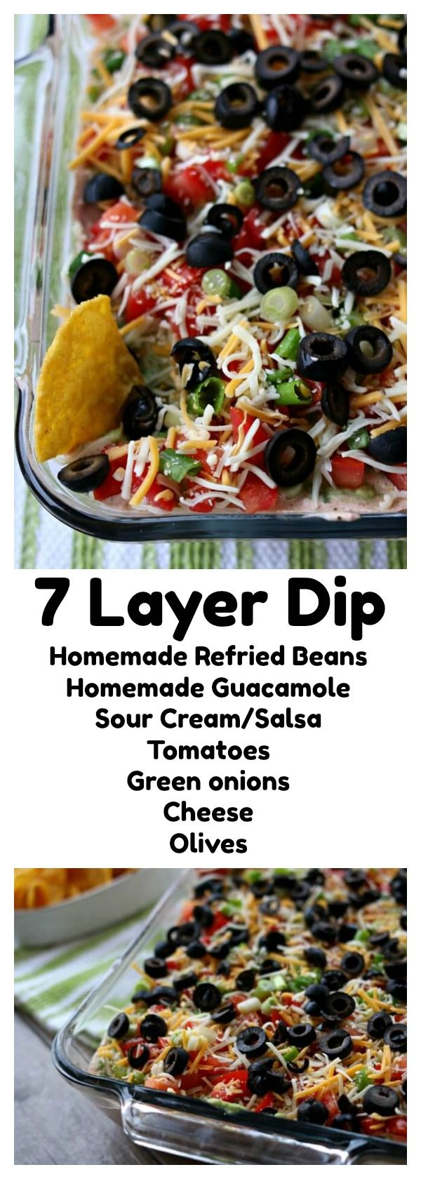 7 Layer Dip–this is the best 7 layer dip I have ever eaten! It starts with a layer of perfectly seasoned homemade refried beans (which you can make in the Instant Pot or slow cooker), then a layer of sour cream mixed with taco seasoning and salsa, next a layer of smashed avocados seasoned with lime juice and finally it's topped with diced tomatoes, green onions, cheese and olives. Every layer comes together in perfect harmony on top of a tortilla chip and then popped into your hungry mouth.