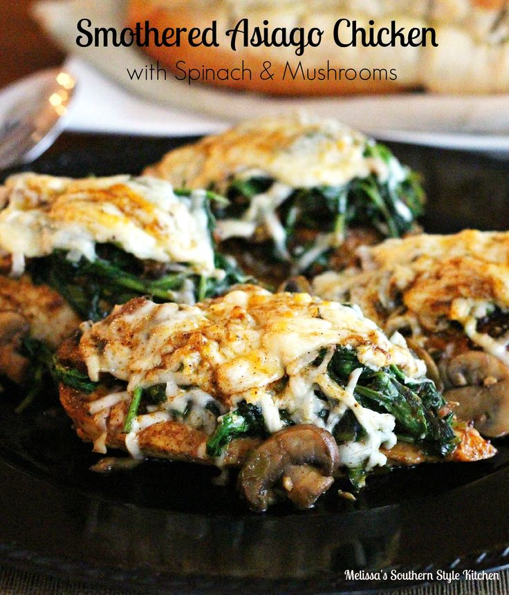 Smothered Asiago Chicken With Spinach And Mushrooms - This amazing chicken dish can be made in under 30 minutes.