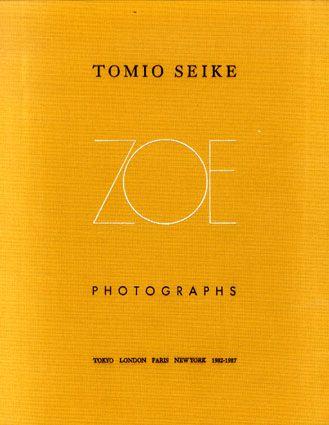 Tomio Seike Photographs: ZOE
