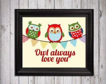 Owl always love you art, baby girl nursery art, typography, nursery print, home decor, hooty owls, owls bedroom decor, owls nursery