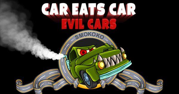 Car Eats Car Evil Cars Play Online Free Driving Games Car Games Evil