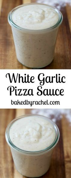 Easy homemade white garlic pizza sauce recipe from /bakedbyrachel/