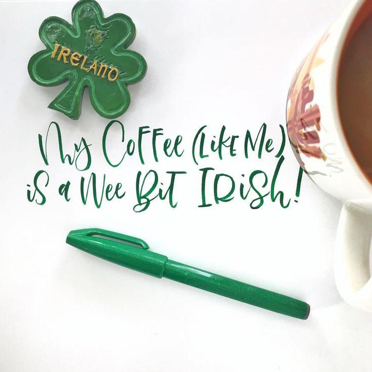 Happy St. Patricks Day!!  . Pen: @pentelofamerica sign brush pen . #coffee #coffeecoffeecoffee #saturdaymorning #imtired #calligraphy #moderncalligraphy #brushlettering #handlettering #goodtype #dailytype #50wordsongrey #calligraphynerd