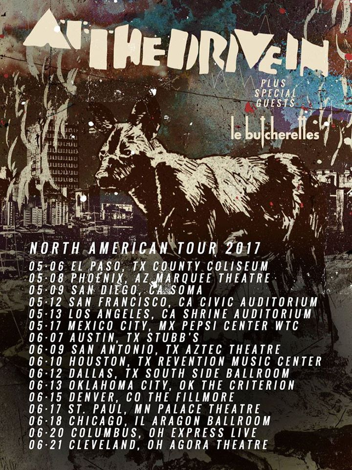 At The Drive In North American Tour 2017 | At The Drive In | Le Butcherettes