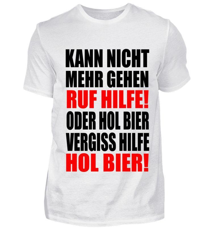 mit dem lustigen Spruch, Shirt für Freund, Shirt für Mann ...