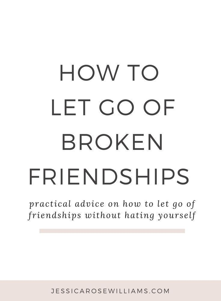 Letting go of friends and how to do it without hating ...