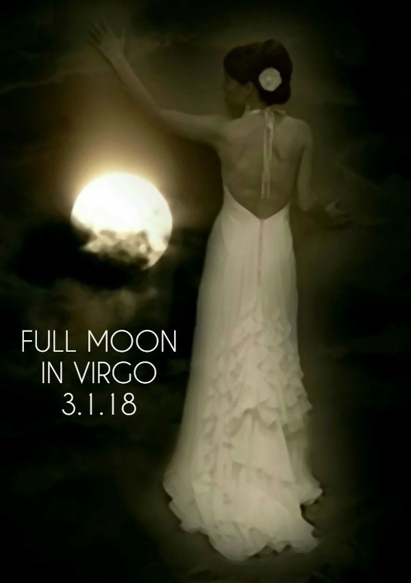 Full Moon in Virgo, Thursday, 3/1, trine Saturn in Capricorn, with Mercury and Venus in Pisces trine Jupiter in Scorpio, sextile Pluto in Capricorn, square Mars in Sagittarius. Jupiter quincunx Uranus in Aries. The why, when or how of something may become clear. Acceptance of where you are now and what resources you have to work with will lead to practical and sustainable success. Necessity can improve relationships as you seek assistance or become the bridge to another person's improvement.