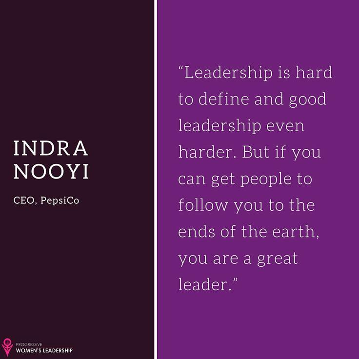 Indra Nooyi Quotes #WomensLeadership #WomenInBusiness