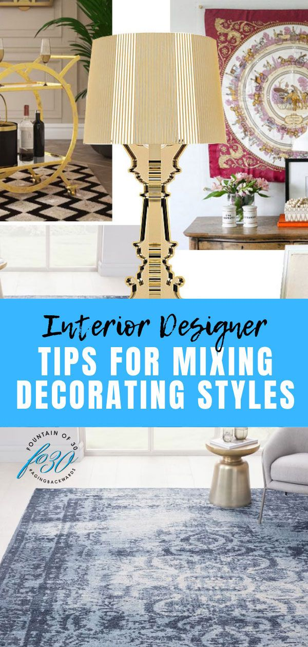 Tips for Mixing Decorating Styles From An Interior Designer ...