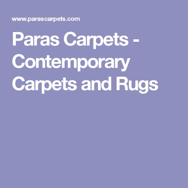 Paras Carpets - Contemporary Carpets and Rugs