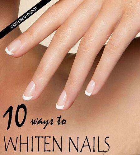 10 Super easy ways to whiten nails