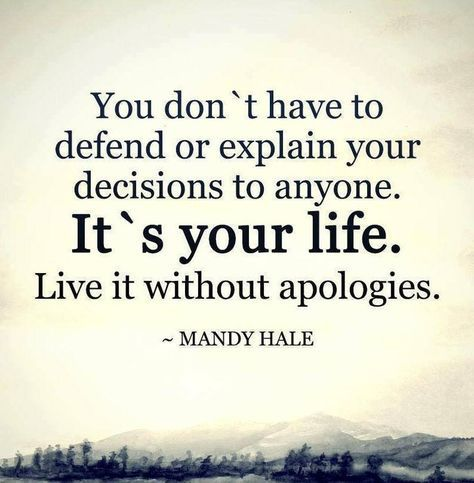 Don't apologize for who you are rather embrace your qualities that make you unique.  #WiseWords #Quote #BeYou #MandyHale