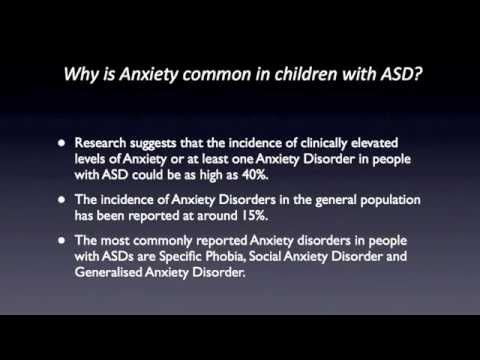 Anxiety and Autism Spectrum Disorders: Part 1