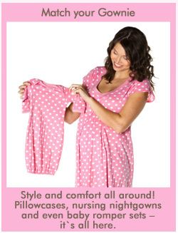 Baby Be Mine Maternity - Delivery Gowns, Maternity Belly Bands, Gownies, Maternity Nursing Gowns, Pillow Sets
