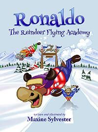 Ronaldo: The Reindeer Flying Academy designed by Maxine Sylvester | JF: Success! Delightful and promises an exciting and fun story inside. ★