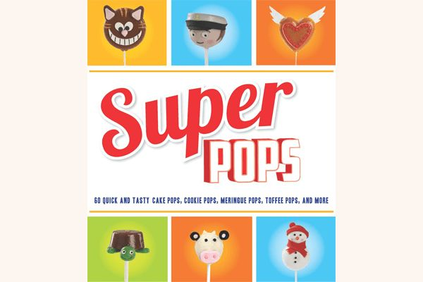 Our Book: Super Pops : Definitely Cake