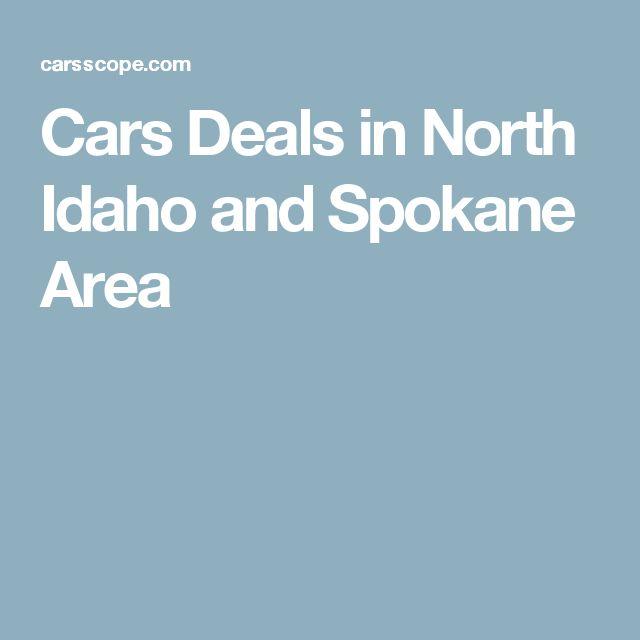 Cars Deals in North Idaho and Spokane Area