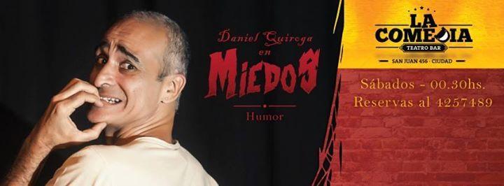 ➜ M I E D O S • Humor con Daniel Quiroga MIEDOS es un unipersonal de humor de DANIEL QUIROGA inspirado en el temor, y algunas de las formas que este asume.  Sube a escena el próximo #sábado... http://sientemendoza.com/event/%e2%9e%9c-m-i-e-d-o-s-%e2%80%a2-humor-con-daniel-quiroga/
