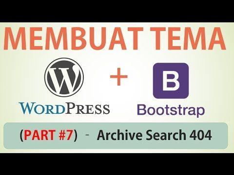 Membuat Desain Web dengan Bootstrap - Part #7 (Archive Search-Result 404)