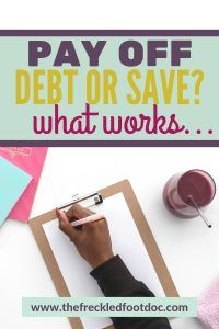 Pay Off Debt or Save? What to do FIRST