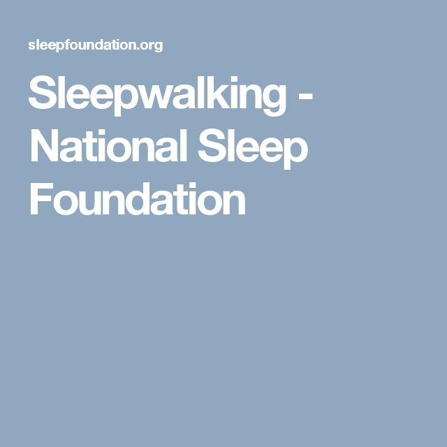 Sleepwalking - National Sleep Foundation