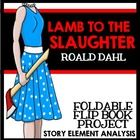 Lamb to the Slaughter by Roald Dahl: Foldable Flip Book Project $