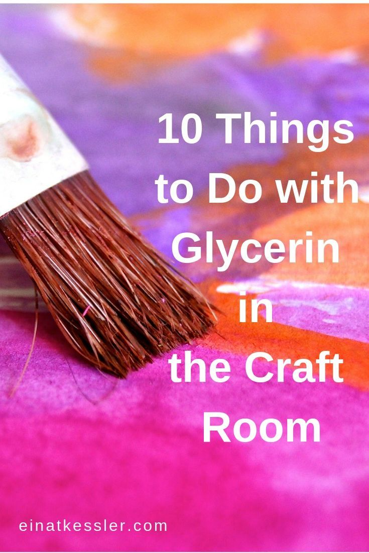 10 Things You Didn T Know You Could Do With Glycerin In Your Craft