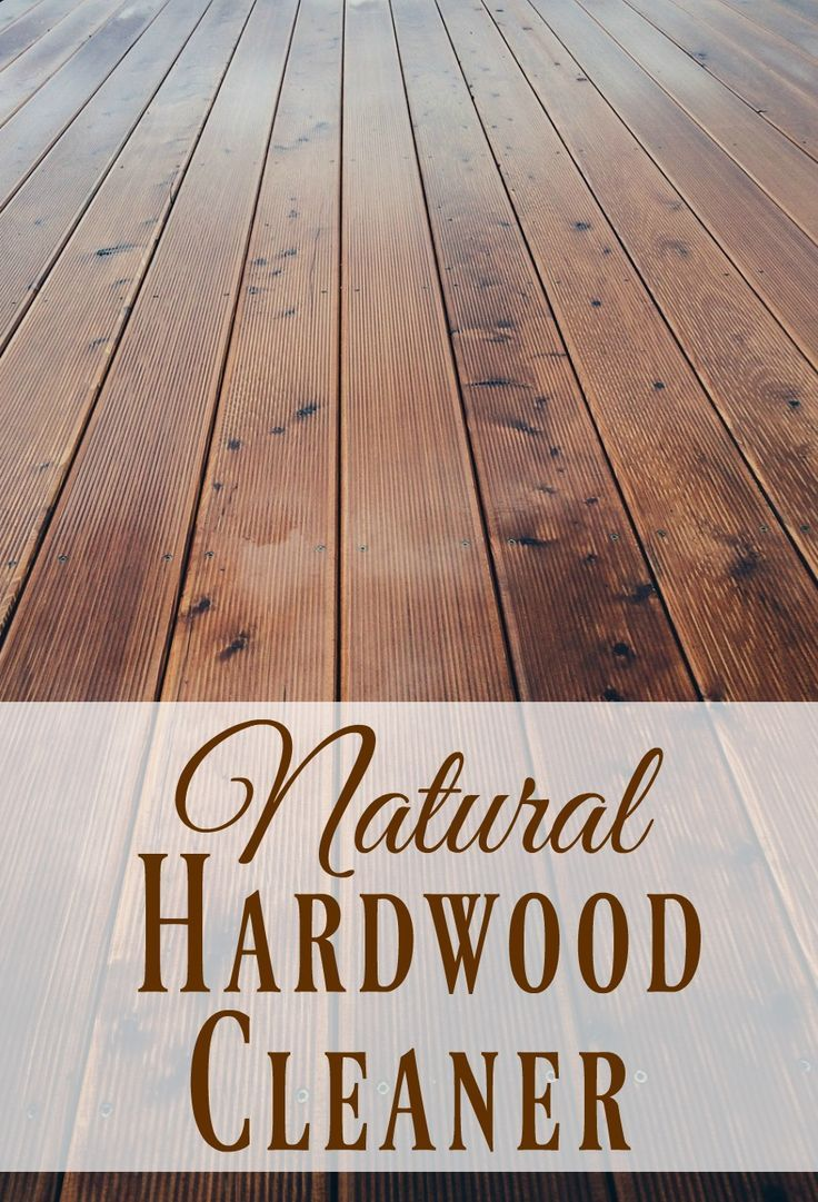 Natural Hardwood Cleaner - Whip up this hardwood cleaner with just a few ingredients and you'll have a toxin free cleaner that will have your floors shining!