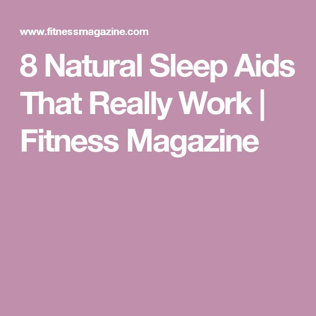 8 Natural Sleep Aids That Really Work | Fitness Magazine