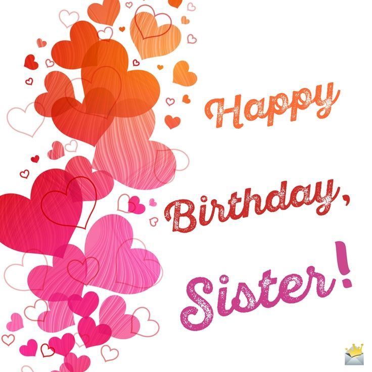 Best 25 Happy birthday sister ideas – Birthday Cards for Sisters