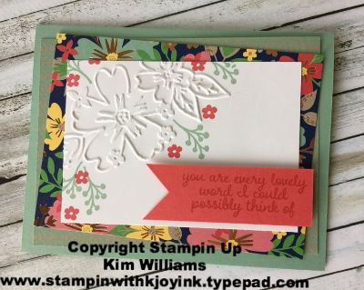 Stampin Up, Love and Affection stamp set. From Stampin Up On Stage 2016 Convention. This will be in the new Stampin Up Annual Catalog 2016-2017. Sneak Peek. Kim Williams stampinwithkjoyink.typepad.com. Affectionately Yours designer paper and Floral Affection emboss folders. All new card ideas