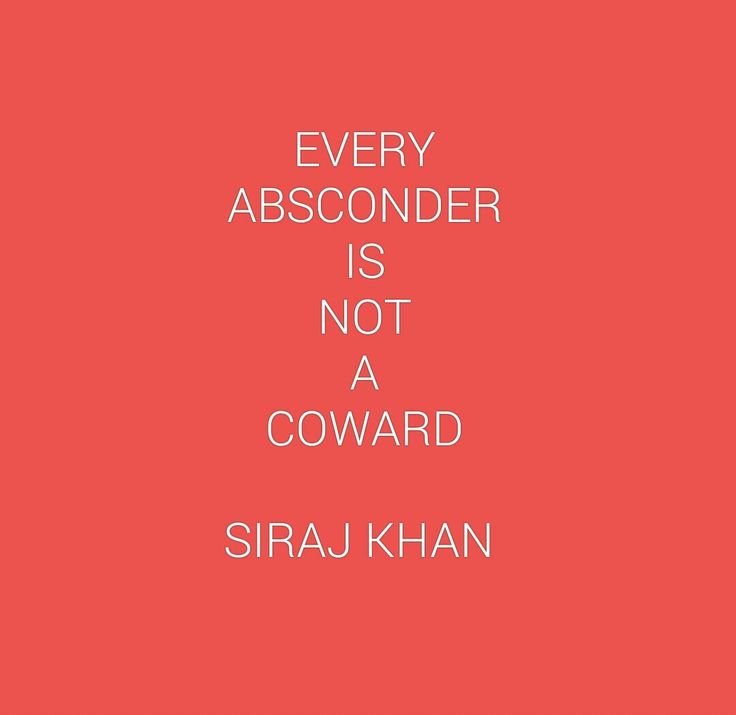 ON AN ABSCONDER AND A COWARD