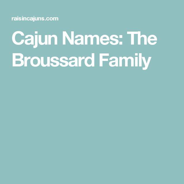 Cajun Names: The Broussard Family