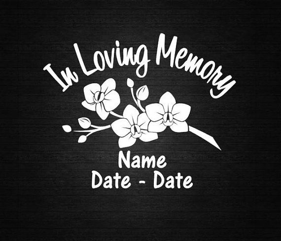 Flowers in loving memory decal personalize vinyl decal car decal computer decal wall decal in rememberance of decal