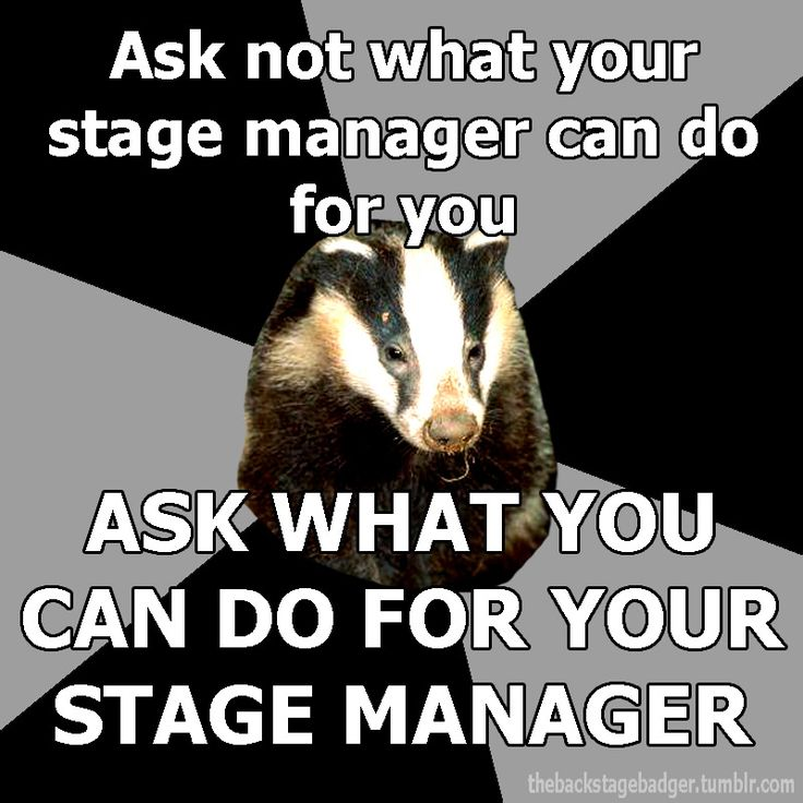 wish the kids had done that for both the stage manager and the assistant stage manager during fiddler