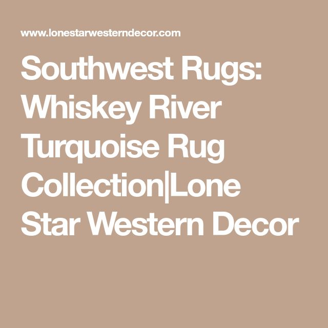 Southwest Rugs Whiskey River Turquoise Rug Collection