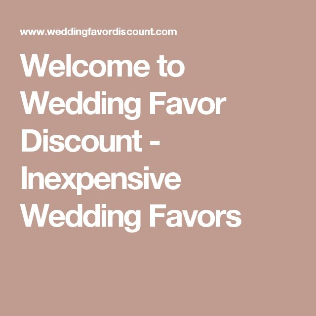 Welcome to Wedding Favor Discount - Inexpensive Wedding Favors