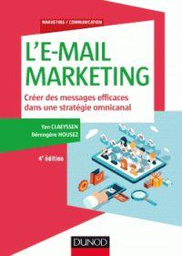 """658.872 CLA 4ème édition """"Beaucoup ont prédit la mort de l'e-mail marketing. Pourtant ce canal n'a jamais été autant exploité : il demeure l'un des moyens de communication les plus efficaces, rentables et faciles à mettre en oeuvre. Très pratique cette 4ème édition actualisée vous aidera à définir votre stratégie d'e-mail marketing, à constituer vos campagnes et à connaître les pièges à éviter des points de vue marketing, créatif et technologique."""""""