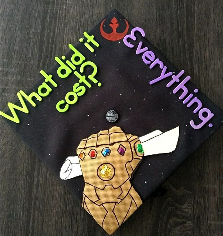 My graduation cap! Infinity War x Star Wars
