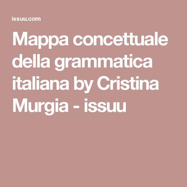 Mappa concettuale della grammatica italiana by Cristina Murgia - issuu