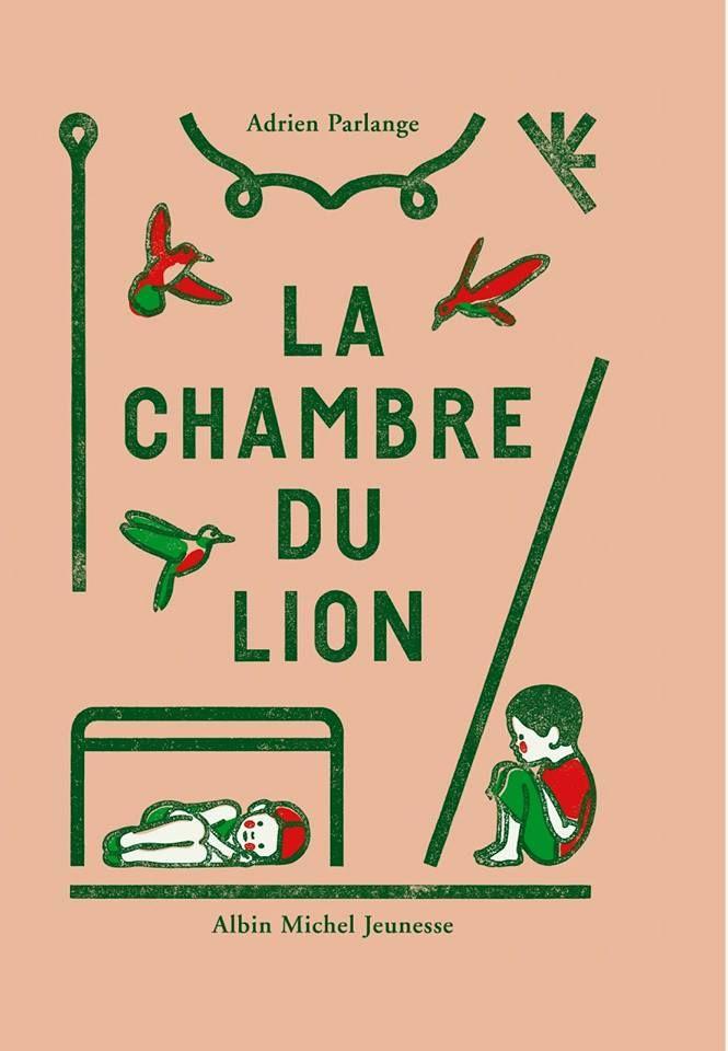 La Chambre du Lion - Adrien Parlange - édition Albin Michel Jeunesse