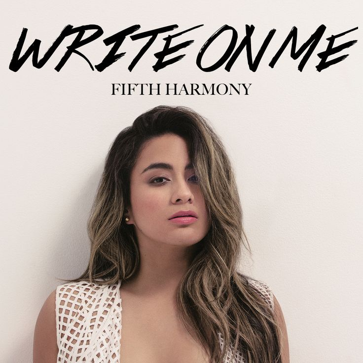 Fifth Harmony | Write on Me