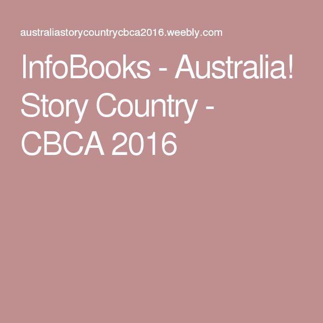 InfoBooks - Australia! Story Country - CBCA 2016