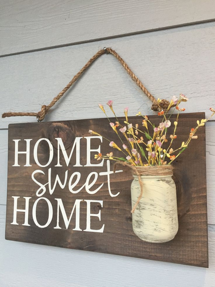 'Home Sweet Home' Rustic Sign with Mason Jar Vase