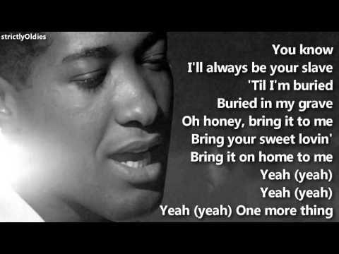 Sam Cooke Bring It On Home to Me lyrics  https://twitter.com/ogugeo/status/315461502431805440