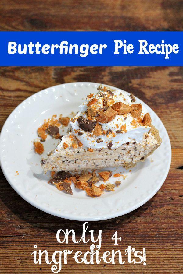 Butterfinger Pie Recipe only 4 ingredients
